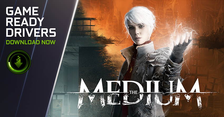 The Medium Game Ready Driver - Download Now