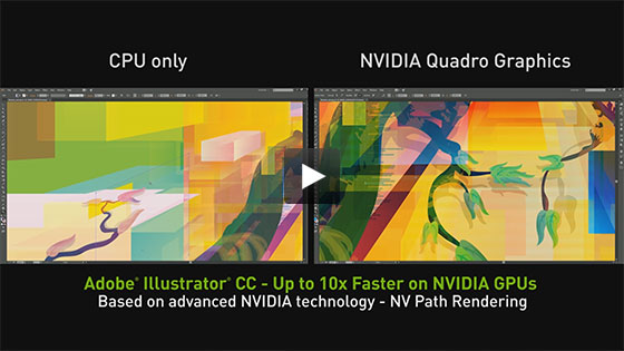 Learn why NVIDIA Quadro is professionals' #1 choice for Adobe CC