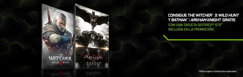 Consigue the Witcher® 3: Wild Hunt y Batman™: Arkham Knight gratis con una tarjeta GeForce® GTX incluida en la promoción*.
