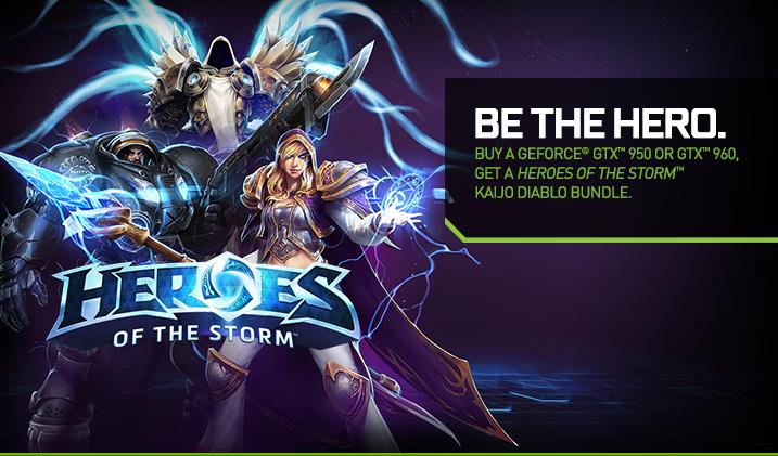 Buy a GeForce® GTX 950 or 960, get a Heroes of the Storm™ Kaijo Diablo Bundle