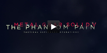 Metal Gear Solid V: The Phantom Pain Video