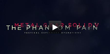 Metal Gear Solid V: The Phantom Pain Video