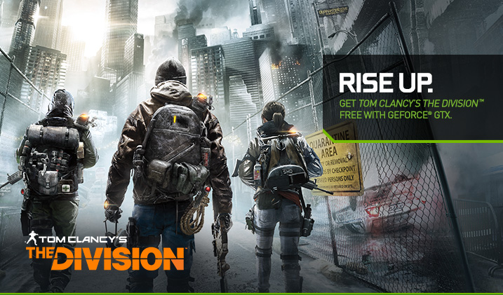 Get Tom Clancy's The Division Free With Qualifying GeForce GTX Graphics Cards