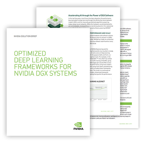 Optimized Deep Learning Frameworks for NVIDIA DGX Systems Solution Brief