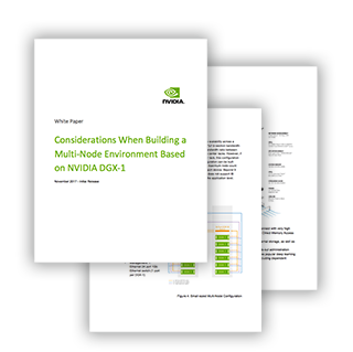 Considerations When Building a Multi-Node Environment Based on NVIDIA DGX-1 Whitepaper