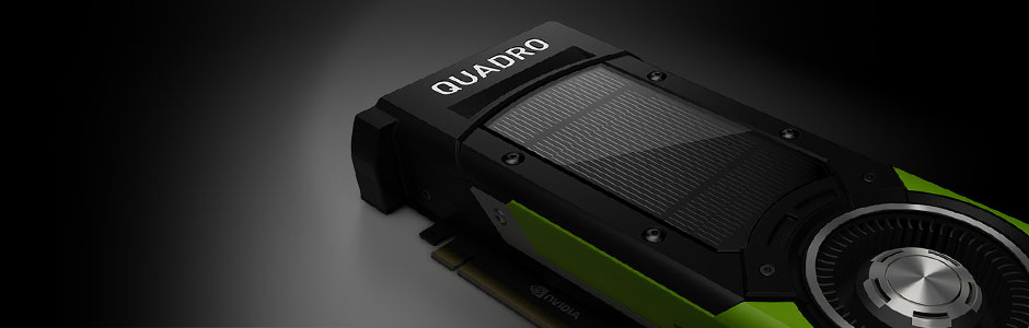 The World's Most Powerful Visual Computing Platform - NVIDIA Quadro