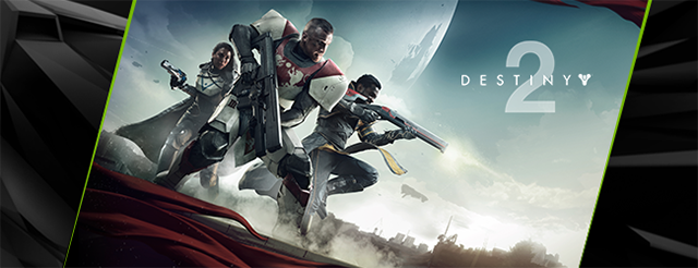 Destiny 2 PC Screenshots & Gameplay - NVIDIA GeForce GTX Game Ready Key Visual