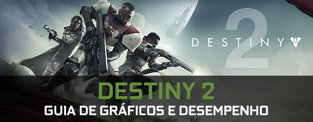 Destiny 2 para PC - Guia de Gráficos e Performance, por GeForce.com