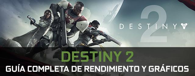 Guía de gráficos y rendimiento de Destiny 2 para PC por GeForce.com