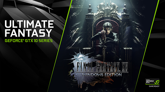 FINAL FANTASY XV WINDOWS EDITION System Requirements, Release Date, Benchmark and Demo