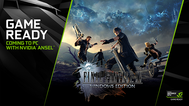 Square Enix and NVIDIA are collaborating to create the ultimate FINAL FANTASY XV experience in FINAL FANTASY XV WINDOWS EDITION