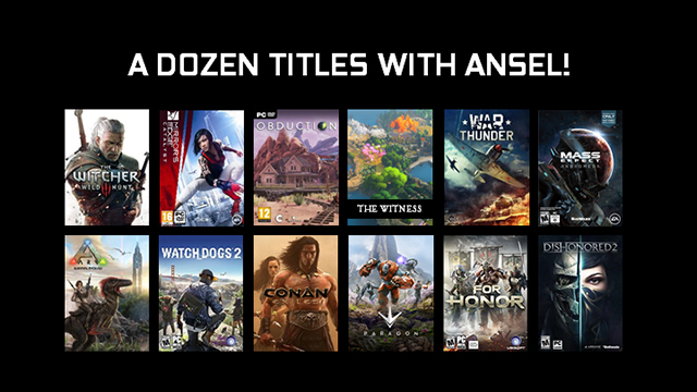 Over a dozen games have support for NVIDIA Ansel's game capture technology