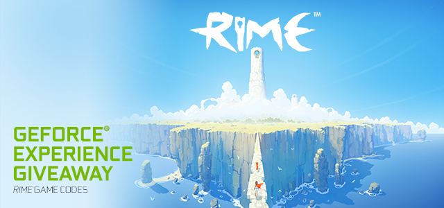 RIME GeForce Experience Giveaway