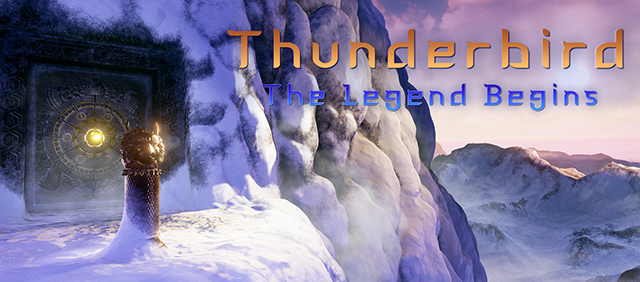 Thunderbird: The Legend Begins