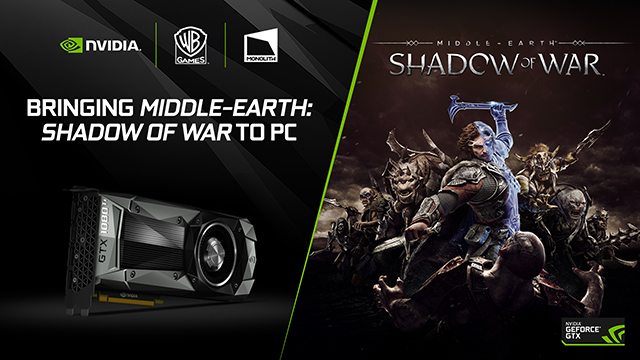 Warner Bros., Monolith and NVIDIA are collaborating to enhance the PC edition of Middle-earth: Shadow of War