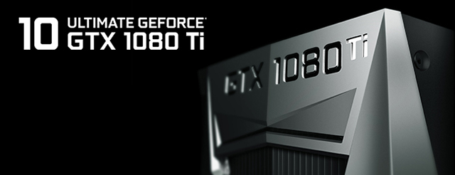 NVIDIA GeForce GTX 1080 Ti: The Ultimate GPU