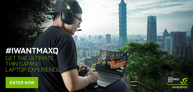 IWANTMAXQ Contest: Win One Of The World's Most Powerful Thin and Light Gaming Laptops