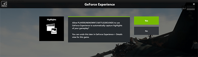 PlayerUnknown's Battlegrounds with GeForce Experience's NVIDIA Highlights - Say 'Yes' to automatically capture your best PUBG moments