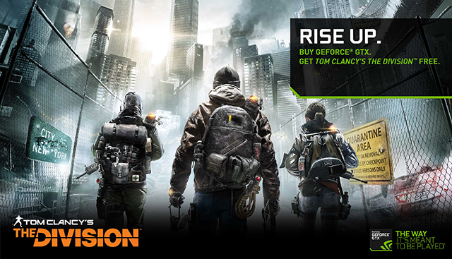 Get a free copy of Tom Clancy's The Division with participating graphics cards and participating notebooks.