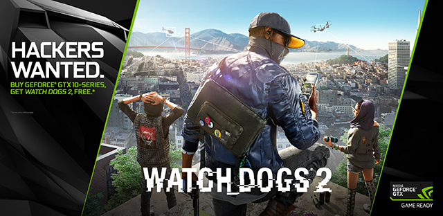 """看门狗 2 (Watch Dogs 2)""NVIDIA GeForce GTX 捆绑包"