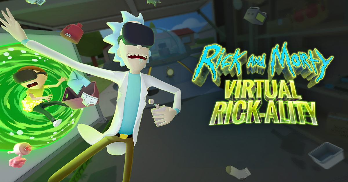 Rick and Morty: Virtual Rick-ality Out Now: The Creators of Job Simulator Open a Portal to VR Hilarity