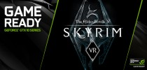 "GeForce GTX 和 VIVE Pro,不同凡响的""天际 VR (Skyrim VR)""体验"