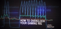 GeForce Garage: Cross Desk Series, Video 7 - How To Overclock Your Gaming Rig
