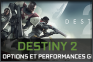Destiny 2 PC - Guide Des Options Et Performances Graphiques