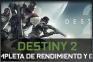 Destiny 2 y una guía completa de rendimiento y gráficos