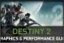 Destiny 2 PC Graphics and Performance Guide